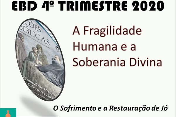EBD 4º TRIMESTRE 2020