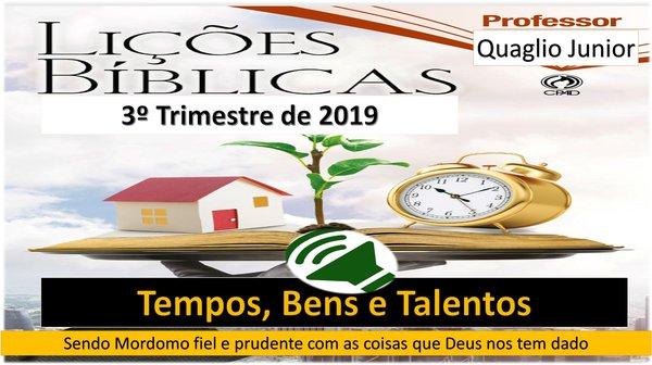 EBD 3º Trimestre 2019 A Mordomia da Alma e do Espírito (AUDIO)